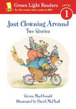 Just Clowning Around : Two Stories - MACDONALD STEVEN