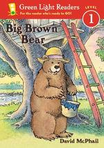 Big Brown Bear : Level 1 - MCPHAIL DAVID