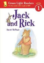 Jack and Rick : Green Light Reader - Level 1 (Quality) - MCPHAIL DAVID