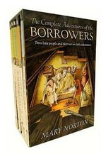 The Complete Adventures of the Borrowers - Mary Norton