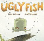 Ugly Fish - Kara LaReau