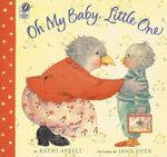 Oh My Baby, Little One - Kathi Appelt