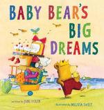 Baby Bear's Big Dreams - Jane Yolen