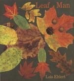 Leaf Man - Lois Ehlert