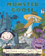 Monster Goose - Judy Sierra