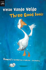 Three Good Deeds - VANDE VELDE VIVIAN