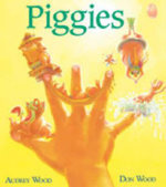 Piggies : Lap-Sized Board Book - WOOD AUDREY