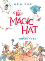 The Magic Hat - Mem Fox
