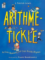 Arithme-Tickle : An Even Number of Odd Riddle-Rhymes - J Patrick Lewis