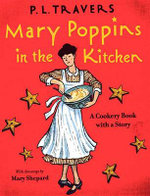 Mary Poppins in the Kitchen : Mary Poppins Series - P. L. Travers