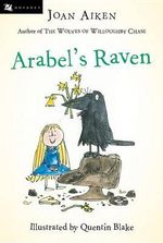 Arabel's Raven - Joan Aiken