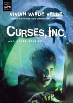 Curses, Inc.and Other Stories : And Other Stories - VELDE VIVIAN VANDE