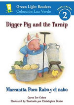Digger Pig and the Turnip/marranita Poco Rabo Y El Nabo - COHEN CARON LEE