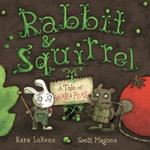 Rabbit and Squirrel : A Tale of War and Peas - Kara LaReau