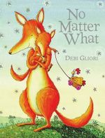 No Matter What - Debi Gliori