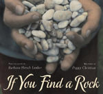 If You Find a Rock : New and Selected Poems, 1975-2010 - Peggy Christian