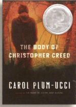 The Body of Christopher Creed - Carol Plum-Ucci