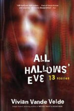 All Hallows' Eve : 13 Stories - Vivian Vande Velde