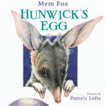 Hunwick's Egg - Mem Fox