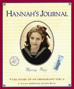 Hannah's Journal : The Story of an Immigrant Girl - MOSS MARISSA