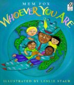 Whoever You Are : Reading Rainbow Books (Paperback) - Mem Fox