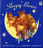 Sleepy Bears - Mem Fox
