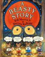 A Beasty Story : Brown Bear and Friends Ser. - Bill Martin, Jr.