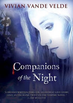 Companions of the Night - VELDE VIVIAN VANDE