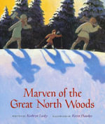 Marven of the Great North Woods - Kathryn Lasky
