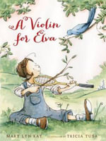 A Violin for Elva - Mary Lyn Ray