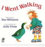 I Went Walking : A Voyager/Hbj Book - Sue Williams