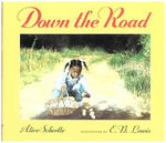 Down the Road - Alice Schertle