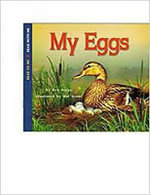 Harcourt School Publishers Collections : Rdr: My Eggs Grk - Harcourt Brace