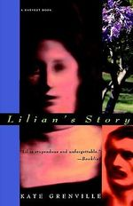 Lilian's Story - Kate Grenville