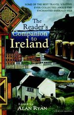 The Reader's Companion to Ireland - Alan Ryan