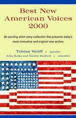 Best New American Voices 2000 : Best New American Voices - WOLFF TOBIAS
