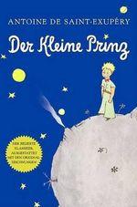 Der Kleine Prinz (German) - Antoine de Saint-Exupery
