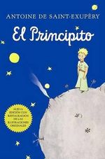 El Principito (Spanish) : Harvest Book - Antoine de Saint-Exupery