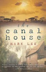 The Canal House - Mark Lee