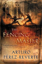 The Fencing Master - Arturo Perez-Reverte