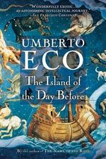 The Island of the Day Before - Umberto Eco