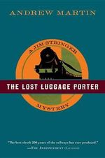 The Lost Luggage Porter : The Re-emergence of a Chess Opening - Andrew Martin