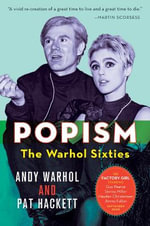 POPism : The Warhol Sixties - Andy Warhol