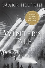 Winter's Tale - Mark Helprin