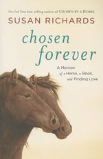 Chosen Forever : A Memoir - Susan Richards