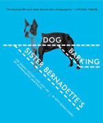 Sister Bernadette's Barking Dog : The Quirky History and Lost Art of Diagramming Sentences - Kitty Burns Florey