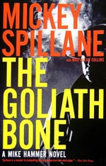 The Goliath Bone - Mickey Spillane