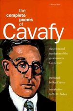 The Complete Poems of Cavafy : Expanded Edition - C. P. Cavafy