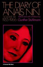 Diary of Anais Nin Volume 6 1955-1966 :  Vol. 6 (1955-1966) - Anais Nin