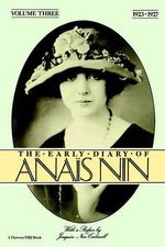 The Early Diaries of Anais Nin, Volume 3 - Anais Nin